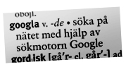"""SAOL:s beskrivning av ordet """"googla""""."""
